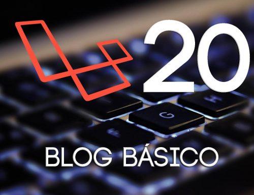 20- Creando / Editando / Eliminando – Posts | Crear un blog con Laravel 5.1